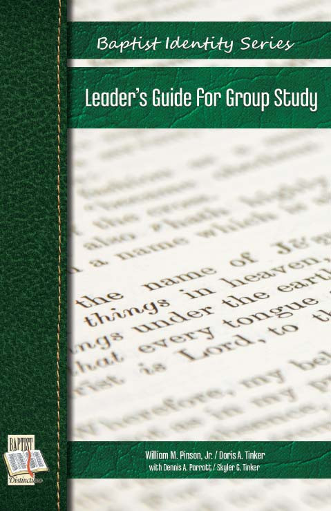 Baptist Identity Series Leader's Guide for Group Study