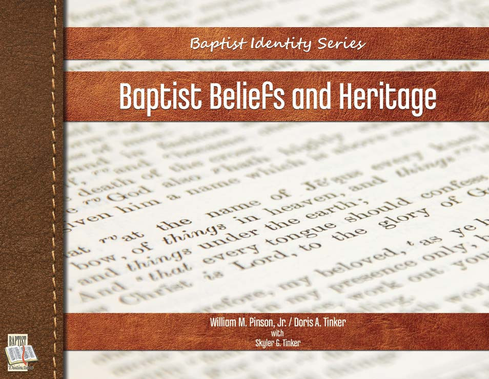 Baptist Beliefs and Heritage book